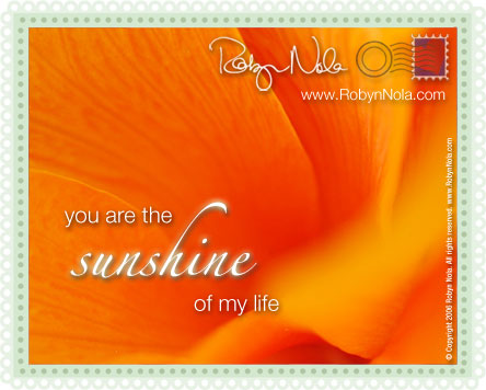 You Are The Sunshine Of My Life!