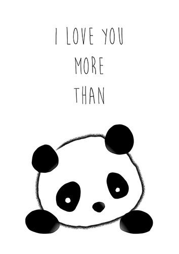 I Love You More Than Panda.