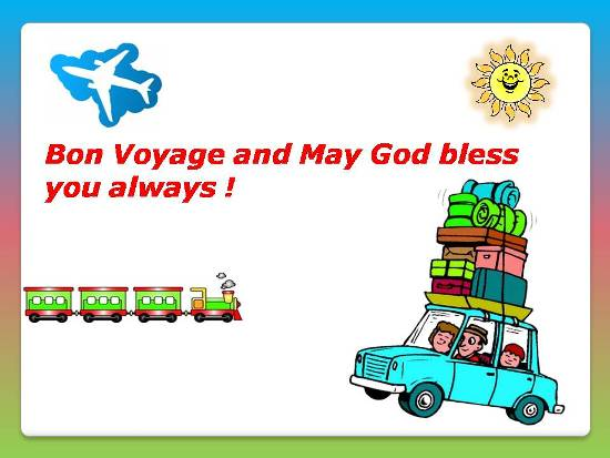 Wish Bon Voyage To A Loved One.