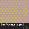 Bon Voyage To You!