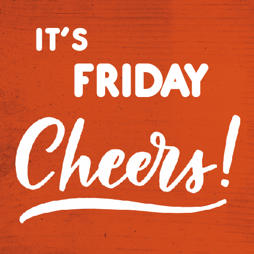 Celebrate Friday With Cheers!