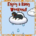Home : Everyday Cards : Enjoy the Weekend - A Rainy Weekend Card.
