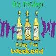 Cheers! Enjoy The Weekend.
