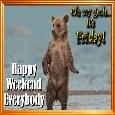 Happy Bear Likes The Weekend.