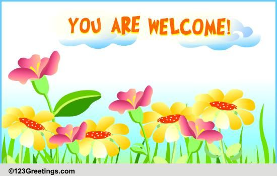 A welcome message free you are welcome ecards greeting cards 123 a welcome message free you are welcome ecards greeting cards 123 greetings m4hsunfo