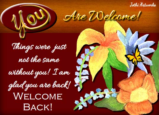 Warm Welcome Back Message Free You Are Welcome Ecards
