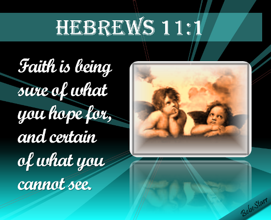 Hebrews 11:1.
