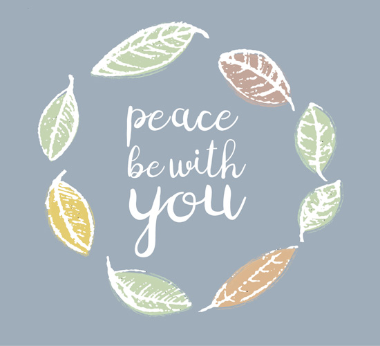 Peace Be With You.