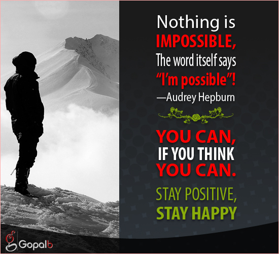 Nothing Is Impossible!