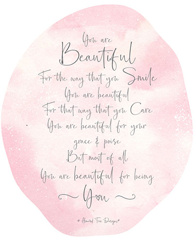 You Are Beautiful For Being You.