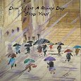 Don't Let A Rainy Day Stop You!