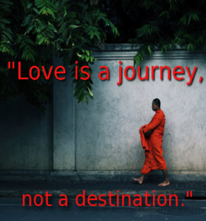 Love Is A Journey.