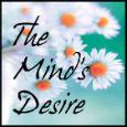 The Mind's Desire.