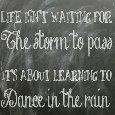 Dance In The Rain.