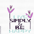 Home : Inspirational : Inspirational Quotes - Inspirational Live Simply And Be Happy.
