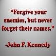 Forgiveness, JFK Way.