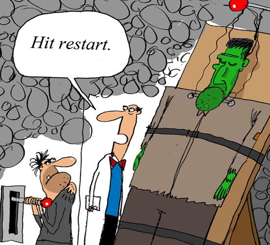 Hit Restart!
