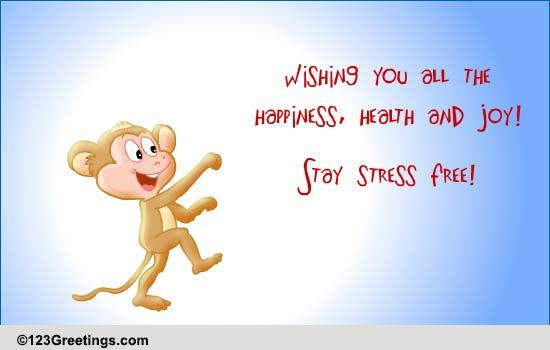 Happiness, Health & Joy... Free Stress Busters ECards