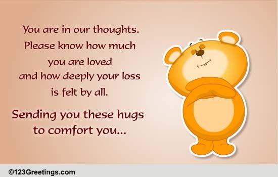 Sending Hugs... Free Sympathy & Condolences eCards ... |Hug Messages Sympathy