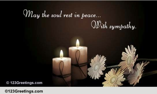 Rest In Peace Quotes For A Family Friend : May the soul rest in peace free sympathy condolences