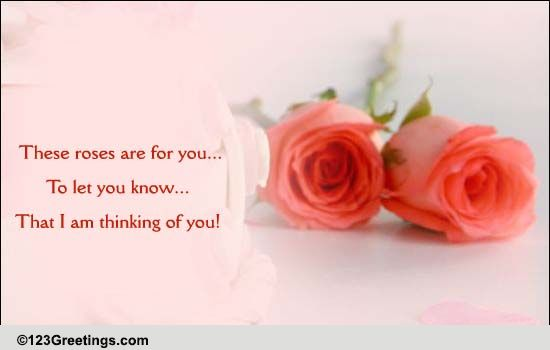 Roses To Say... Free Thinking of You eCards, Greeting ...