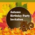 Autumn Birthday Party Invitation!