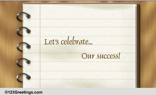 celebrate our success  free professional ecards  greeting