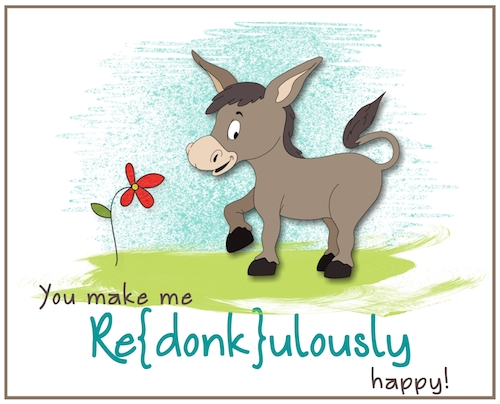 Love You Re-donk-ulously!