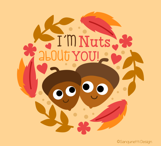 Nuts About You.
