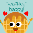 """Waffley"" Happy!"
