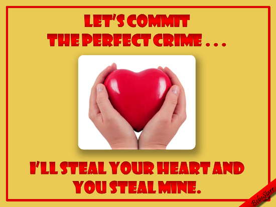 Let's Commit The Perfect Crime.