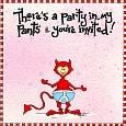 Party Pants!