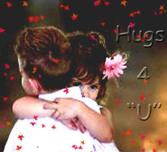 Hugs.