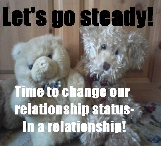 Let's Go Steady In A Relationship.