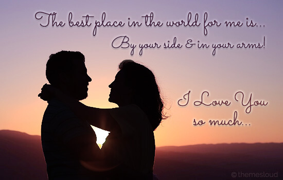 Best Place For Me Is By Your Side...