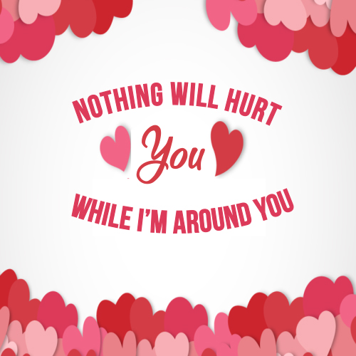 Nothing Will Hurt You.