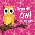 Owl Love You With All My Heart!