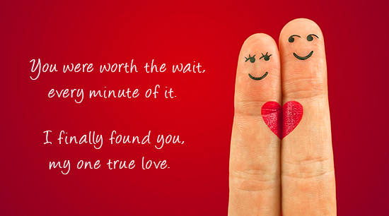 True Love Worth The Wait  Free I Love You eCards, Greeting