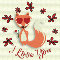 I Love You Fox And Flowers!