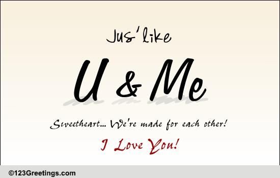 Made For Each Other: Made For Each Other! Free I Love You ECards, Greeting