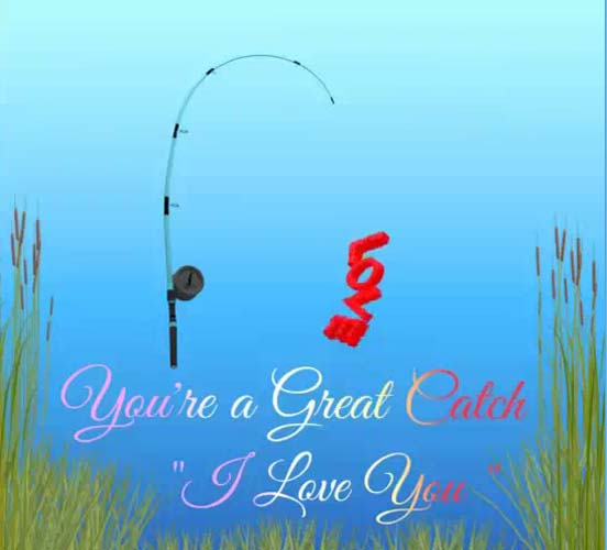 Youre A Great Catch. Free I Love You eCards, Greeting