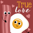 Bacon And Eggs Love.