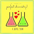We Have The Perfect Chemistry!