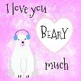 I Love You Beary Much Polar Bear.