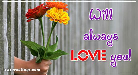 Love You Always!