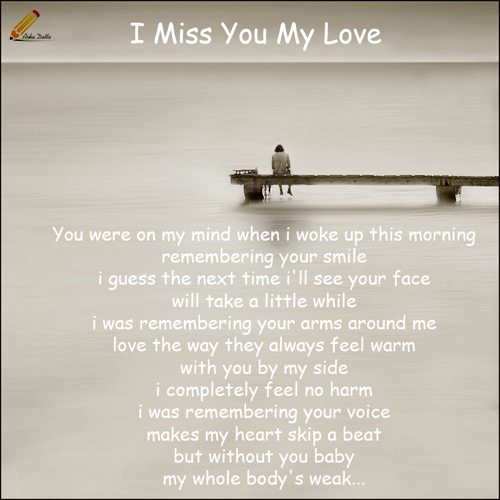 Love Quotes For Him Ecards : Missing My Love Quotes Love Quotes