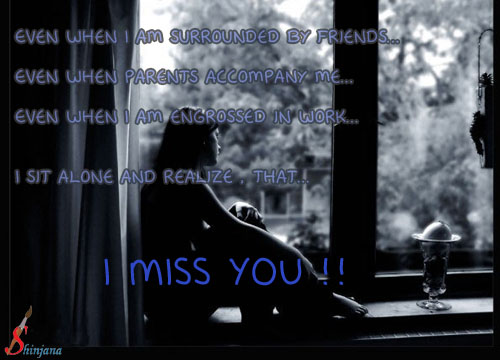 I Miss You Every Moment...