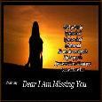 Dear I Am Missing You.