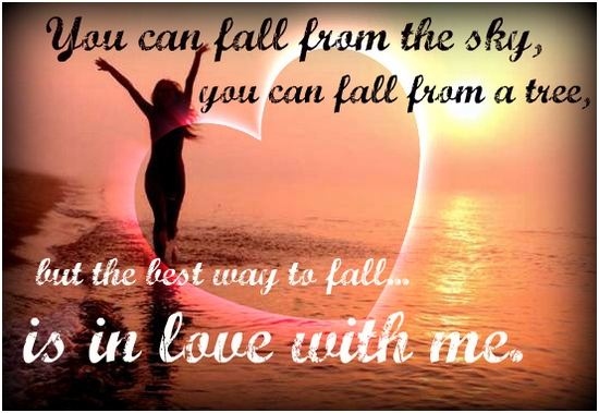 The Best Way To Fall In Love...