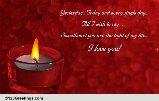 You Are The Light Of My Life! Free For Your Sweetheart ...
